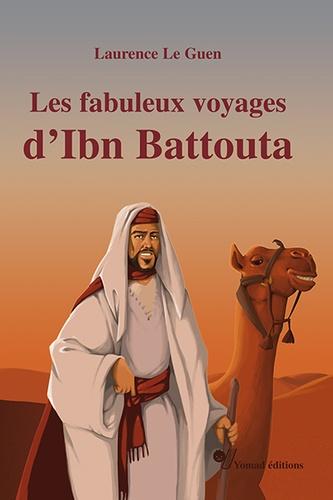 Couverture Les Fabuleux voyages d'Ibn Battouta