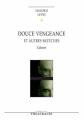 Couverture Douce vengeance et autres sketches Editions Théâtrales (Répertoire contemporain) 2009