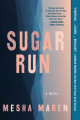 Couverture Sugar Run Editions Algonquin 2019