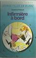 Couverture Infirmière à bord Editions Hachette (Bibliothèque Verte) 1970