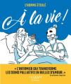 Couverture À la vie !  Editions Calmann-Lévy 2020
