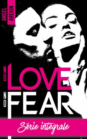 Couverture No love, no fear, intégrale