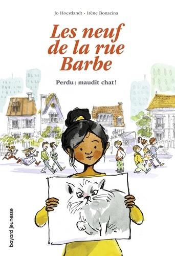 Couverture Les Neuf de la rue Barbe, tome 1 : Perdu : maudit chat !
