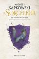 Couverture Sorceleur, tome 0.5 : La Saison des Orages Editions Bragelonne 2015