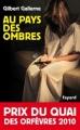 Couverture Au pays des ombres Editions Fayard 2009