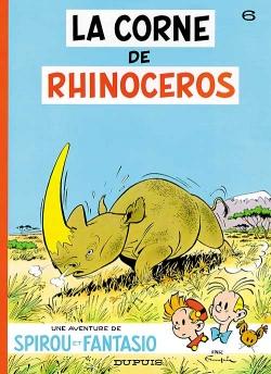 Couverture Spirou et Fantasio, tome 06 : La Corne de rhinocéros