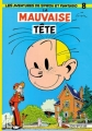 Couverture Spirou et Fantasio, tome 08 : La Mauvaise tête Editions Dupuis 1957