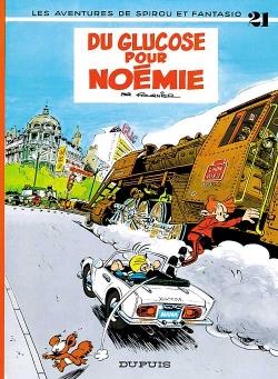 Couverture Spirou et Fantasio, tome 21 : Du glucose pour Noémie