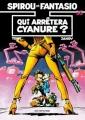 Couverture Spirou et Fantasio, tome 35 : Qui arrêtera Cyanure ? Editions Dupuis 1985
