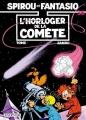 Couverture Spirou et Fantasio, tome 36 : L'Horloger de la comète Editions Dupuis 1986