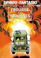 Couverture Spirou et Fantasio, tome 40 : La Frousse aux trousses Editions Dupuis 1988