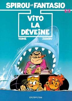 Couverture Spirou et Fantasio, tome 43 : Vito la Déveine