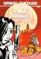Couverture Spirou et Fantasio, tome 45 : Luna fatale Editions Dupuis 1995