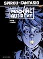 Couverture Spirou et Fantasio, tome 46 : Machine qui rêve Editions Dupuis 1998