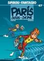 Couverture Spirou et Fantasio, tome 47 : Paris-sous-Seine Editions Dupuis 2004