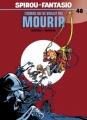 Couverture Spirou et Fantasio, tome 48 : L'Homme qui ne voulait pas mourir Editions Dupuis 2005