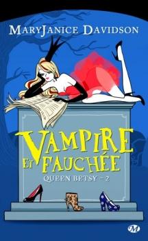 Couverture Queen Betsy, tome 02 : Vampire et fauchée