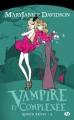 Couverture Queen Betsy, tome 03 : Vampire et complexée Editions Milady (Bit-lit) 2011