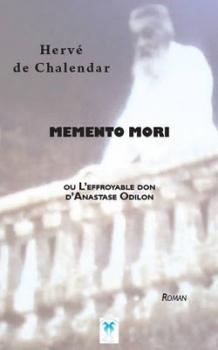 Couverture Memento Mori ou L'effroyable Don d'Anastase Odilon