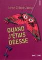Couverture Quand j'étais déesse Editions du Rouergue (Dacodac) 2011