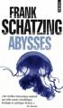 Couverture Abysses / L'essaim Editions Points (Thriller) 2009