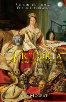 Couverture Victoria, Reine et Tueuse de Démon