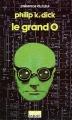 Couverture Le Grand O Editions Denoël (Présence du futur) 1988