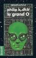 Couverture Le Grand O Editions Denoël (Présence du futur) 1993