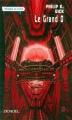 Couverture Le Grand O Editions Denoël (Présence du futur) 2000