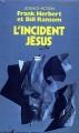 Couverture Programme conscience, tome 2 : L'incident Jésus Editions Presses pocket (Science-fiction) 1986