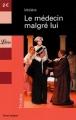 Couverture Le médecin malgré lui Editions Librio (Théâtre) 2003
