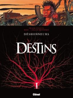 Couverture Destins, tome 06 : Déshonneurs