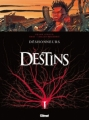 Couverture Destins, tome 06 : Déshonneurs Editions Glénat (Grafica) 2010