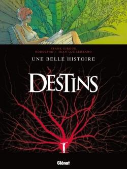 Couverture Destins, tome 07 : Une belle histoire