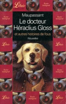 Couverture Le Docteur Héraclius Gloss et autres histoires de fous