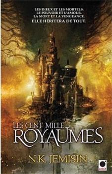 Couverture La trilogie de l'héritage, tome 1 : Les Cent Mille Royaumes