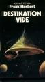 Couverture Programme conscience, tome 1 : Destination : Vide Editions Presses pocket (Science-fiction) 1986