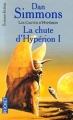 Couverture Les Cantos d'Hypérion, tome 3 : La chute d'Hypérion, partie 1 Editions Pocket (Science-fiction) 2000
