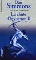 Couverture Les Cantos d'Hypérion, tome 4 : La chute d'Hypérion, partie 2 Editions Pocket (Science-fiction) 2000