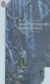 Couverture Les montagnes hallucinées / Montagnes de la folie / Les Montagnes de la démence Editions J'ai Lu (Science-fiction) 2002