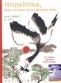 Couverture Hiroshima, deux cerisiers et un poisson-lune Editions Rue du Monde (Histoire d'Histoire) 2005