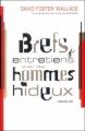 Couverture Brefs entretiens avec des hommes hideux Editions Au diable Vauvert 2005