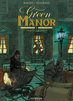 Couverture Green Manor, tome 1 : Assassins et gentlemen