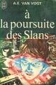 Couverture À la poursuite des Slans Editions J'ai lu 1971