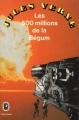 Couverture Les 500 millions de la Bégum / Les cinq cents millions de la Bégum Editions Le Livre de Poche (Jules Verne) 1976