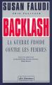Couverture Backlash : La guerre froide contre les femmes Editions Des Femmes 1993