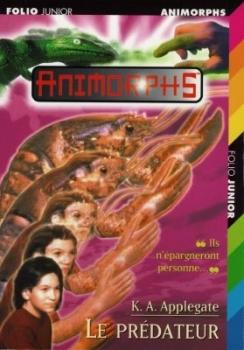 Couverture Animorphs, tome 05 : Le prédateur