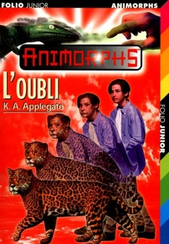 Couverture Animorphs, tome 11 : L'oubli