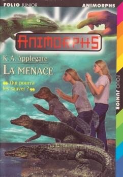 Couverture Animorphs, tome 12 : La menace