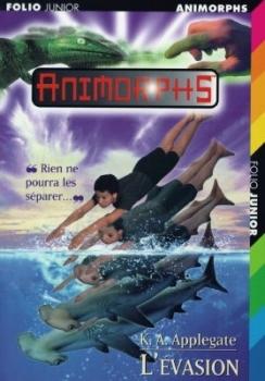 Couverture Animorphs, tome 15 : L'évasion